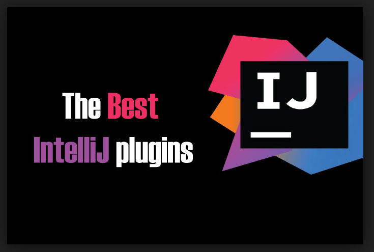 best intellij plugins, 10 Best Intellij Plugins That Will Make Your Life Better