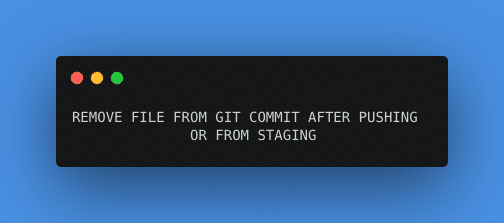 git remove file from commit