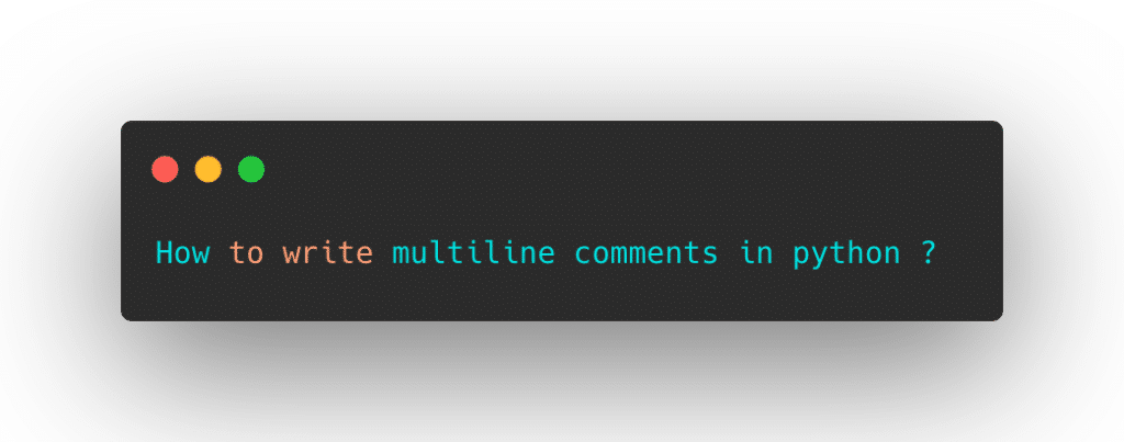 multiline comments in python