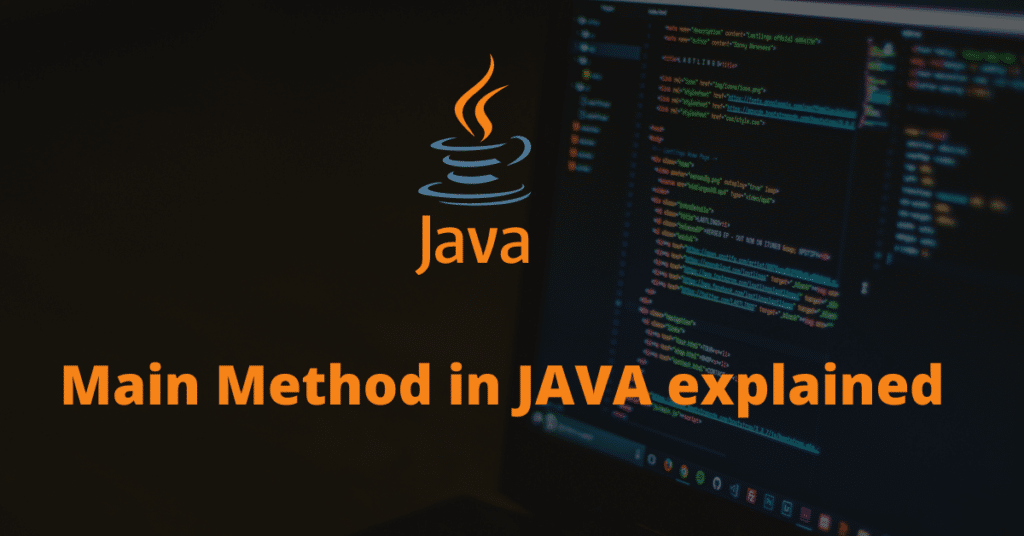 What is the main method in Java?